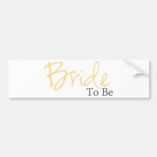 Bride To Be (Yellow Script) Car Bumper Sticker