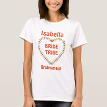 Bride Tribe, Bridesmaid Personalized Heart T-Shirt