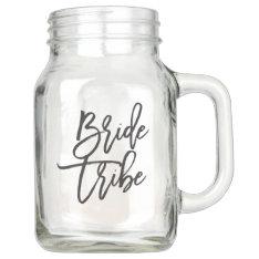 Bride Tribe Mason Jar at Zazzle