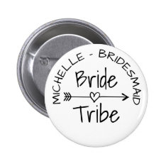 Bride Tribe wedding party favor round name buttons at Zazzle