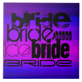Bride; Vibrant Violet Blue and Magenta Large Square Tile