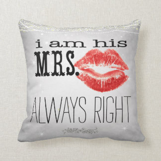 Bride Vintage Always Right Accent Pillow