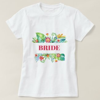Bride Watercolor Tropical Destination Wedding T-Shirt