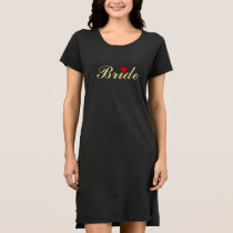 Bride Wedding Bachelorette Party Fun T-Shirt Dress