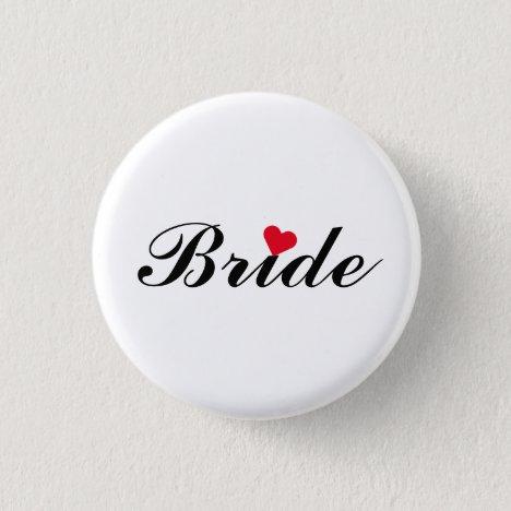 Bride Wedding Bachelorette Party Round Pin Button