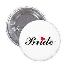 Bride Wedding Bachelorette Party Round Pin Button at Zazzle