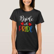 Bride With Pride Gay Wedding T-Shirt