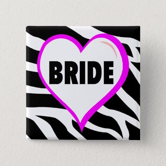 Bride  Zebra Stripes Pinback Button
