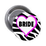 Bride (Zebra Stripes) Pinback Buttons