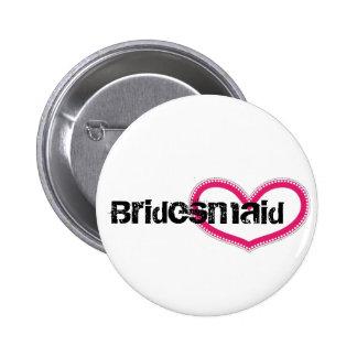 Bridemaid - Customized Pinback Button