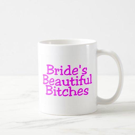 Brides Beautiful Bitches Classic White Coffee Mug