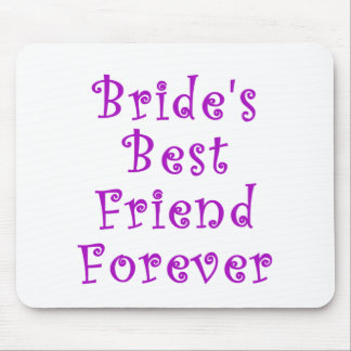 Brides Best Friend Forever Mouse Pad
