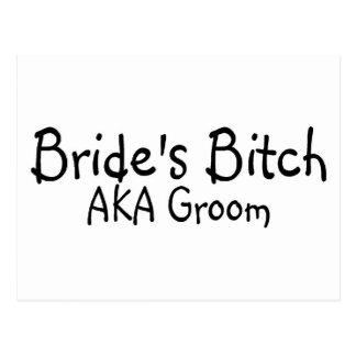 Brides Bitch AKA Groom Postcard