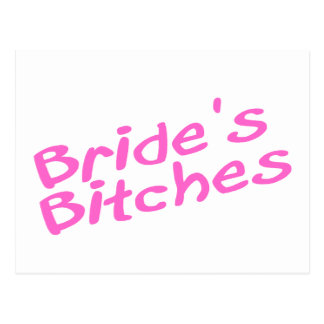 Bride's Bitches (Pink) Postcard