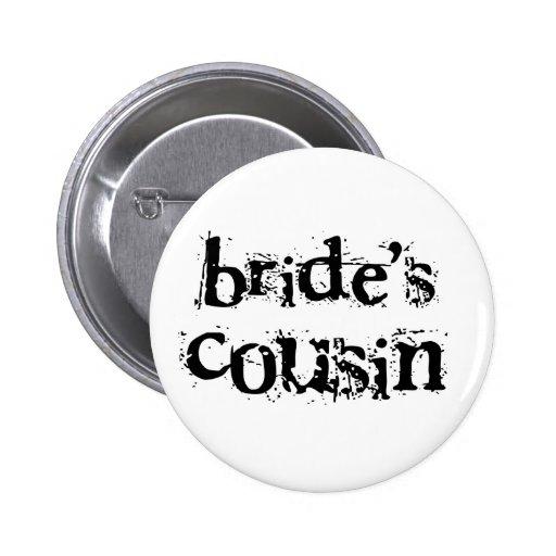 Bride's Cousin Black Text 2 Inch Round Button