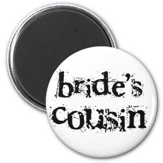 Bride's Cousin Black Text Magnet