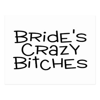 Brides Crazy Bitches Postcard
