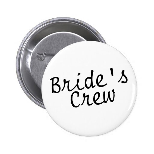Brides Crew Black Pinback Button