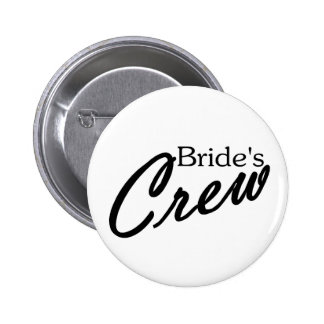 Brides Crew Pinback Buttons