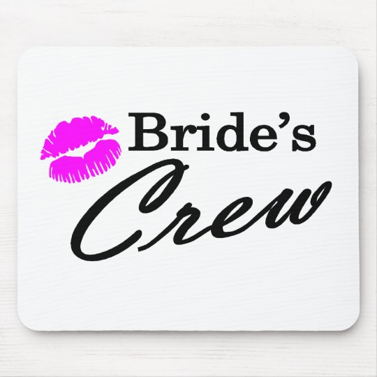 Brides Crew Mouse Pad