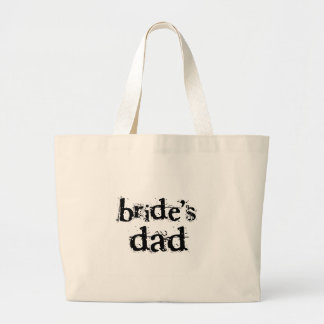 Bride's Dad Black Text Large Tote Bag