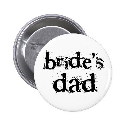 Bride's Dad Black Text Pinback Button