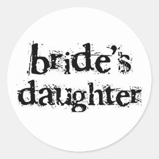 Bride's Daughter Black Text Classic Round Sticker