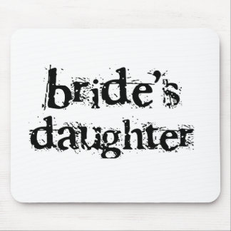 Bride's Daughter Black Text Mouse Mats