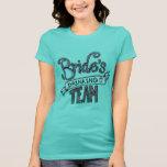 Bride's Drinking Team T-shirts