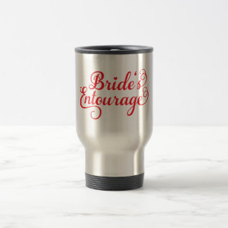 Brides Entourage, red text design for t-shirt Travel Mug