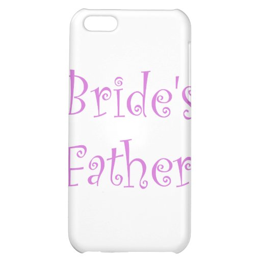 Bride's Father Cover For iPhone 5C