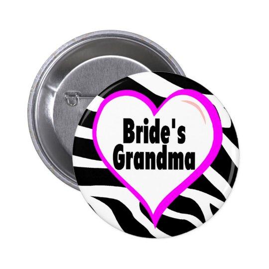 Brides Grandma (Heart Zebra Stripes) Pinback Button