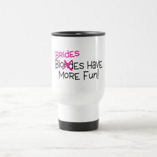 Brides Have More Fun Coffee Mug