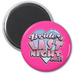 Bride's Last Night Out Bachelorette Party Refrigerator Magnet