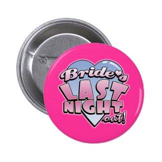 Bride's Last Night Out Bachelorette Party Pins
