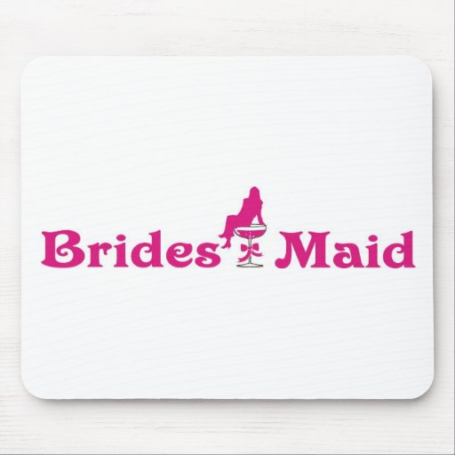 Brides Maid Mousepad