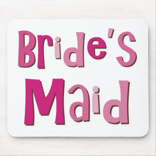 Brides Maid Pink Brown Mouse Pads