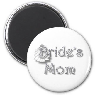 ♥ Bride's Mom ♥ Appropriate for Mom & Step-Mom ♥ 2 Inch Round Magnet