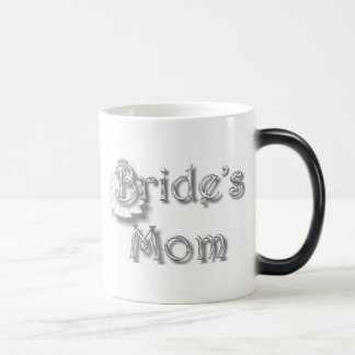 ♥ Bride's Mom ♥ Appropriate for Mom & Step-Mom ♥ Magic Mug