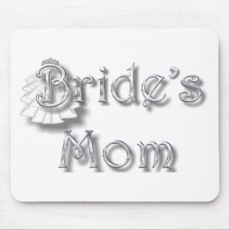 ♥ Bride's Mom ♥ Appropriate for Mom & Step-Mom ♥ Mouse Pad