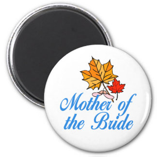 Bride's mom - fall magnets