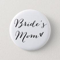Bride's Mom | Modern Calligraphy Button