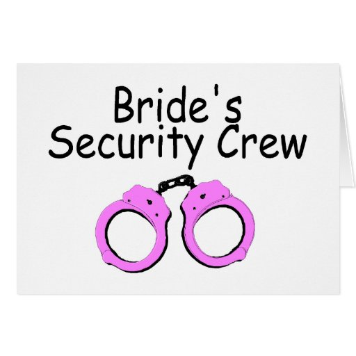 Brides Security Crew (Handcuffs) Cards