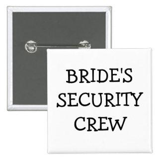 Brides Security Crew Pinback Button