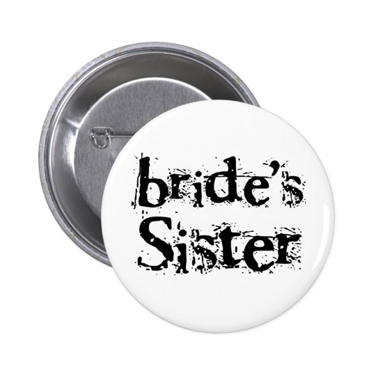 Bride's Sister Black Text Button