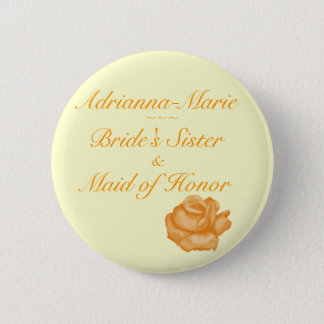 """Bride's Sister/Maid of Honor"" - Peach Rose Bloom Button"