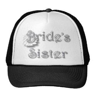 ♥ Bride's Sister ♥  Very Pretty Design ♥ Trucker Hat