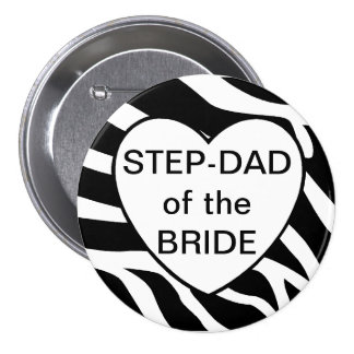 Brides Step Dad Pinback Buttons