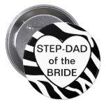 Brides Step Dad Pinback Buttons