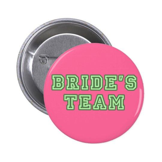 Bride's Team Lapel Button